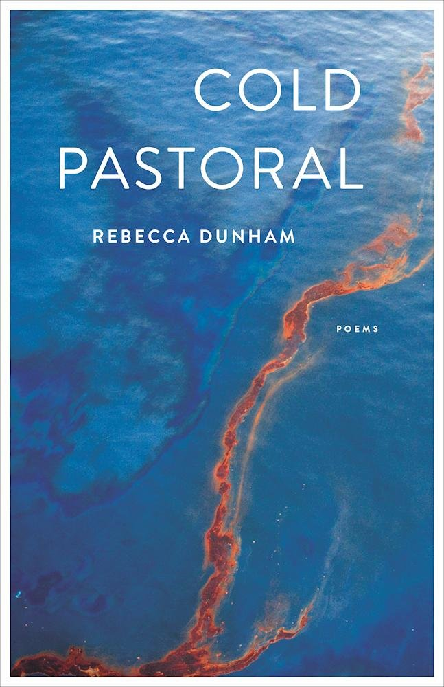Review: Cold Pastoral by Rebecca Dunham