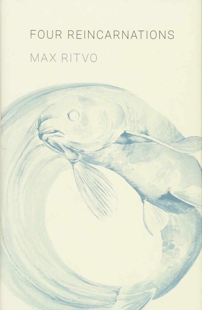 Cover of Four Reincarnations by Max Ritvo
