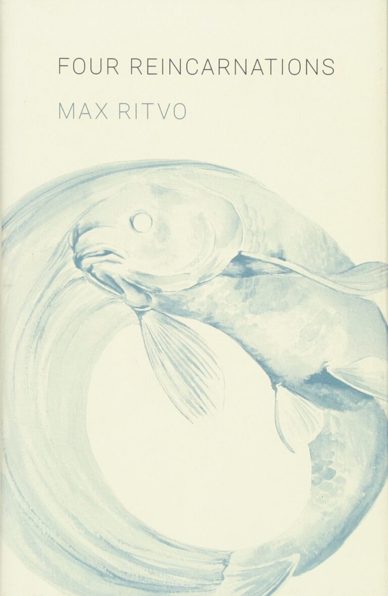 Review: Four Reincarnations by Max Ritvo