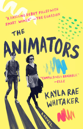 Cover of The Animators by Kayla Rae Whitaker
