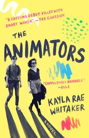 Review: The Animators by Kayla Rae Whitaker