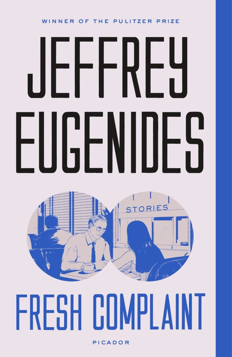 Cover of Fresh Complaint by Jeffrey Eugenides