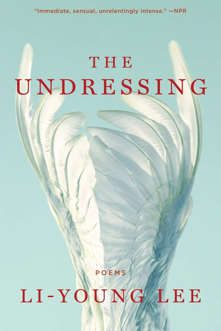 Cover of The Undressing by Li-Young Lee