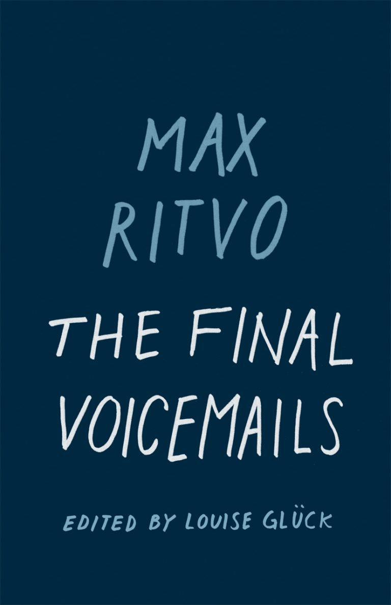 Review: The Final Voicemails by Max Ritvo
