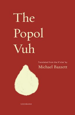 Cover of The Popol Vuh by Michael Bazzett