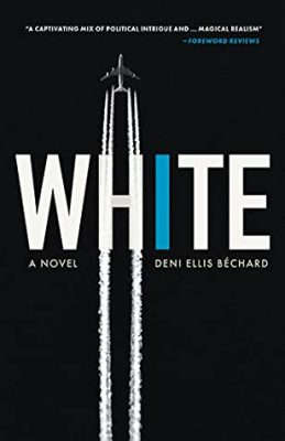 Cover of White: A Novel by Deni Ellis Béchard