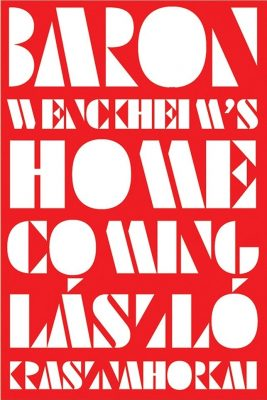 Cover of Baron Wenckheim's Homecoming by Laszlo Krasznahorkai